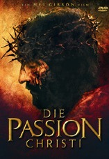 DVD-Cover: Die Passion Christi, mit Jim Caviezel, Maria Morgenstern, Monica Bellucci, Sergio Rubini, ...