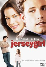 DVD-Cover: Jersey Girl, mit Ben Affleck, Liv Tyler, George Carlin, Jason Biggs, Jennifer Lopez, ...