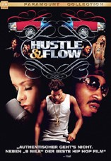 DVD-Cover: Hustle & Flow, mit Terrence Howard, Anthony Anderson, Taryn Manning, Taraji P. Henson, DJ Qualls, Ludacris, Paula Jai Parker, Isaac Hayes, ...