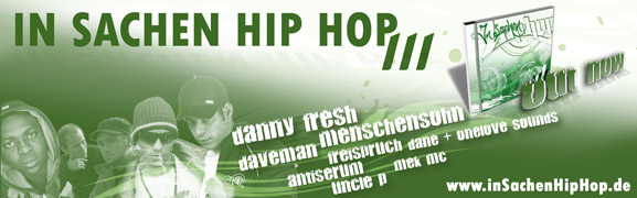 Der brandneue Sampler »inSachenHipHop III« aus dem Hause set free Entertainment | feat. Danny Fresh, Antiserum, Freispruch, Mek MC, Dane & OneLove Sounds, Uncle P., Menschensohn, Daveman | Compilation, in Sachen HipHop 3